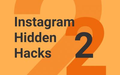 Instagram Hidden Hacks: Part 2